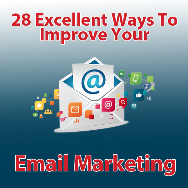excellent-ways-to-improve-your-email-marketing