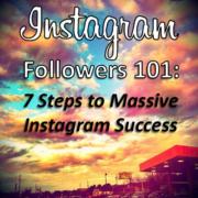 instagram-followers-101-7-steps-for-massive-instagram-success