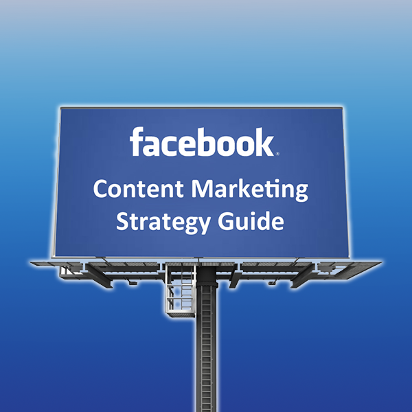 facebook-content-marketing-strategy-guide-new