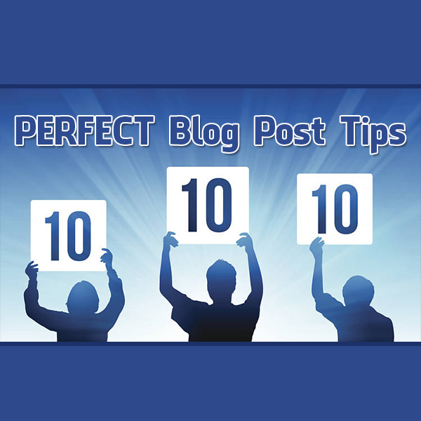perfect-blog-post-tips